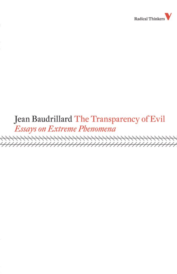 Jean Baudrillard The Transparency of Evil