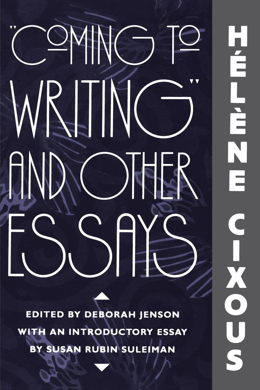 Coming-to-Writing-and-Other-Essays-by-Hélène-Cixous