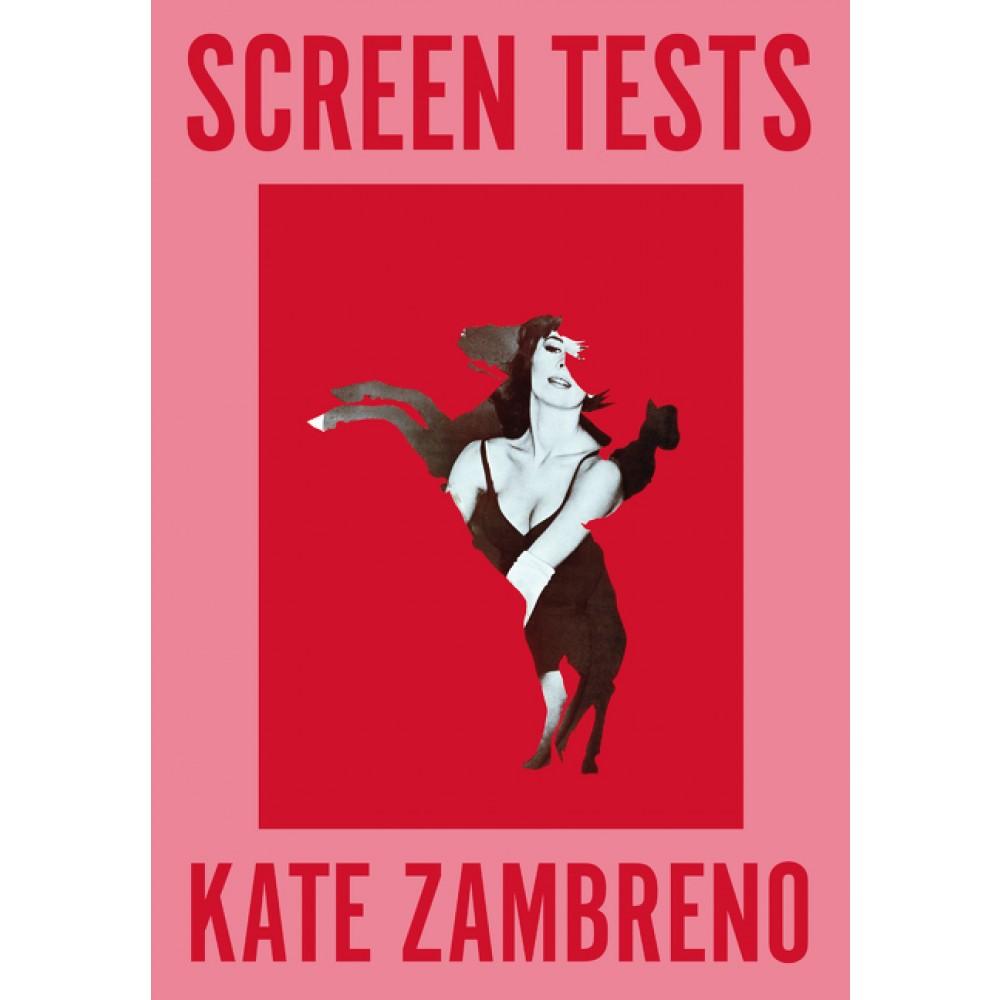 screen tests kate zambreno
