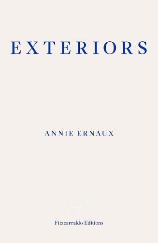 Exteriors by Anni Ernaux